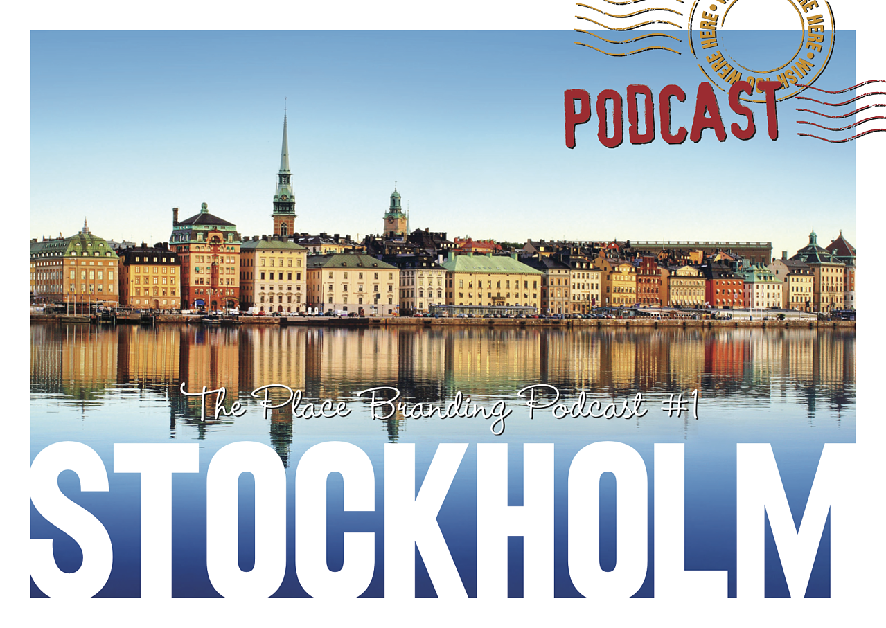 Stockholm Place Branding Podcast
